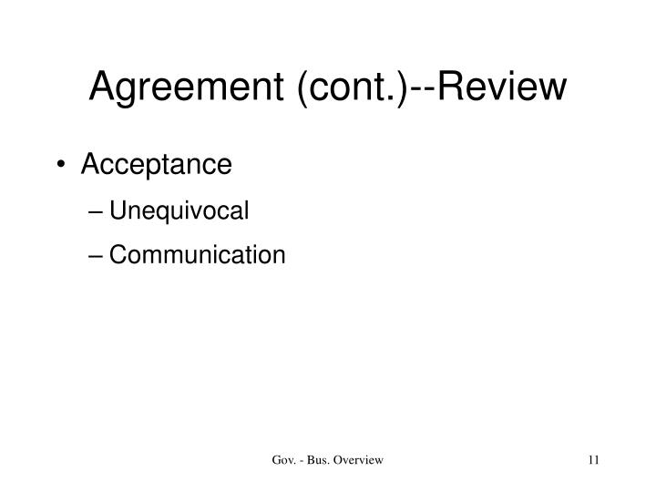 Agreement (cont.)--Review
