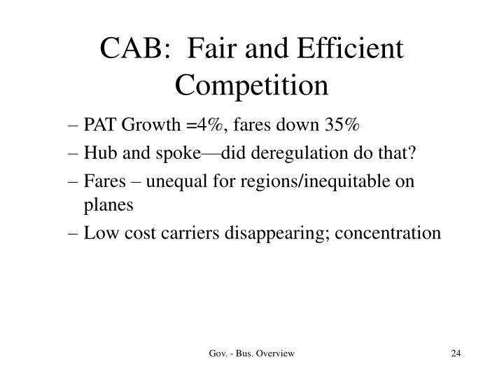 CAB:  Fair and Efficient Competition