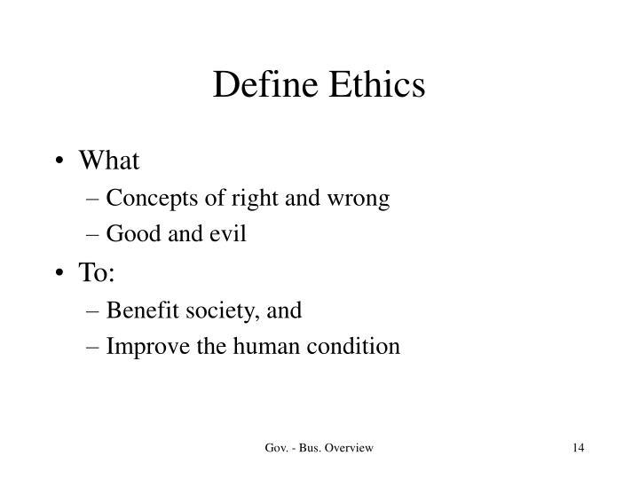 Define Ethics