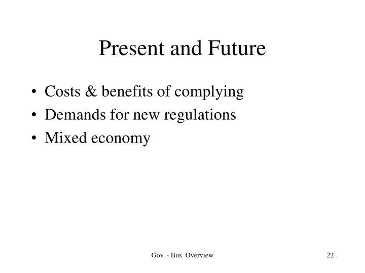Present and Future