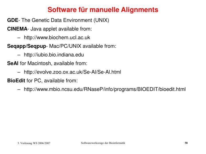 Software für manuelle Alignments