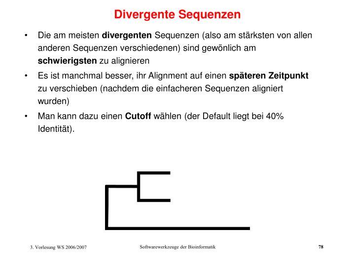 Divergente Sequenzen
