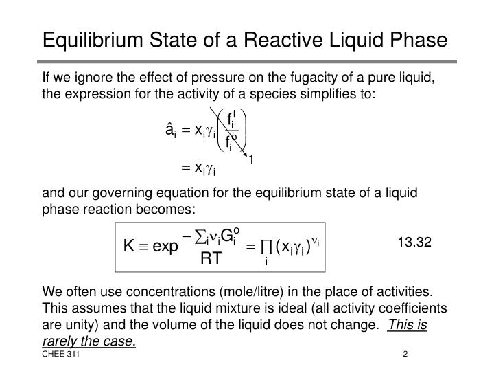 Equilibrium state of a reactive liquid phase1
