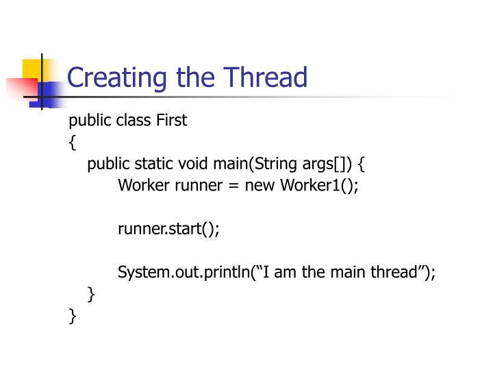 Creating the Thread