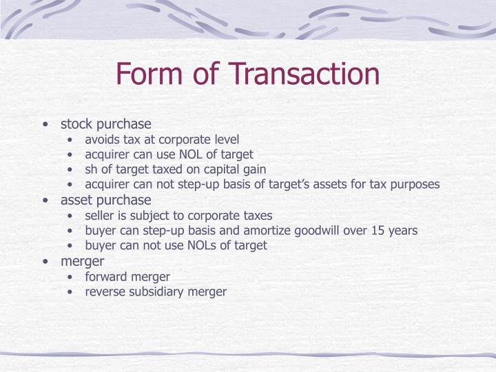 Form of Transaction