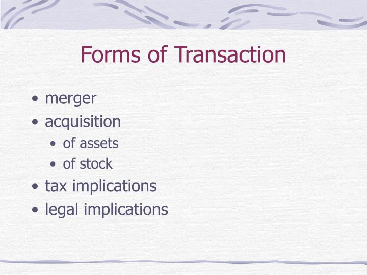 Forms of Transaction