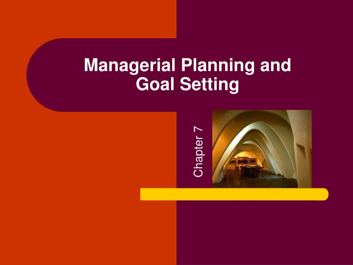 Managerial Planning and