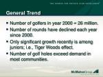 general trend