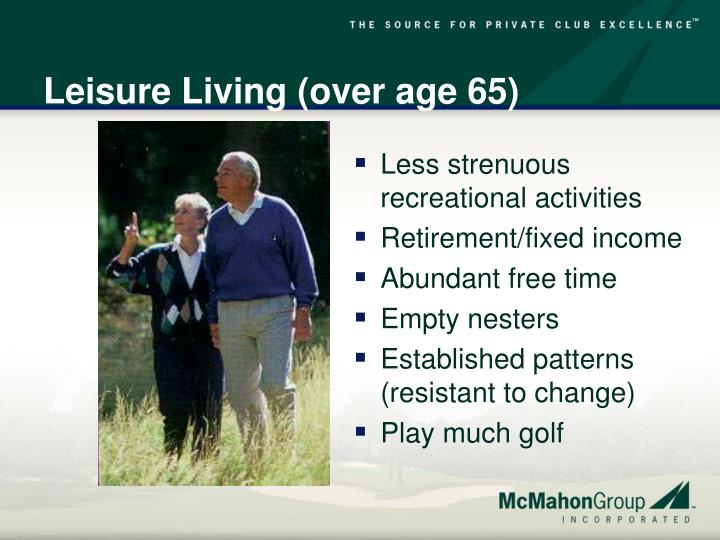 Leisure Living (over age 65)