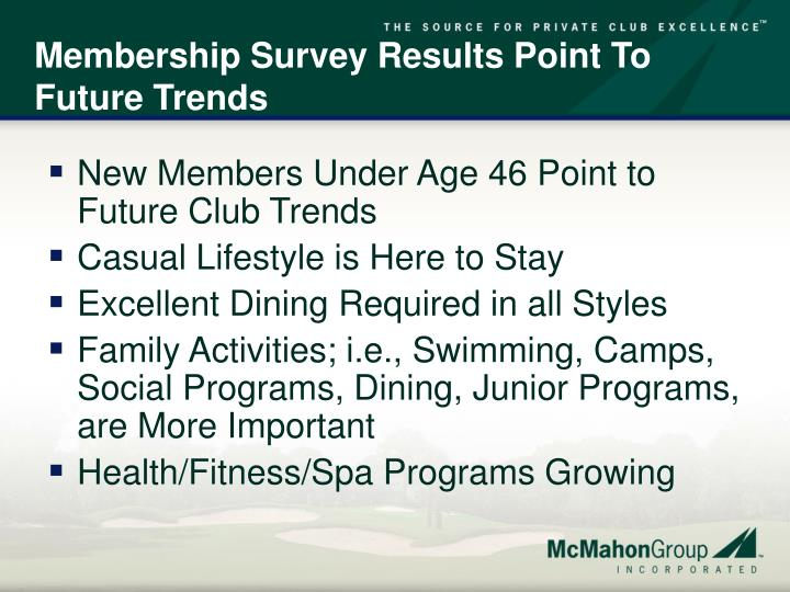 Membership Survey Results Point To Future Trends
