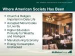 where american society has been1