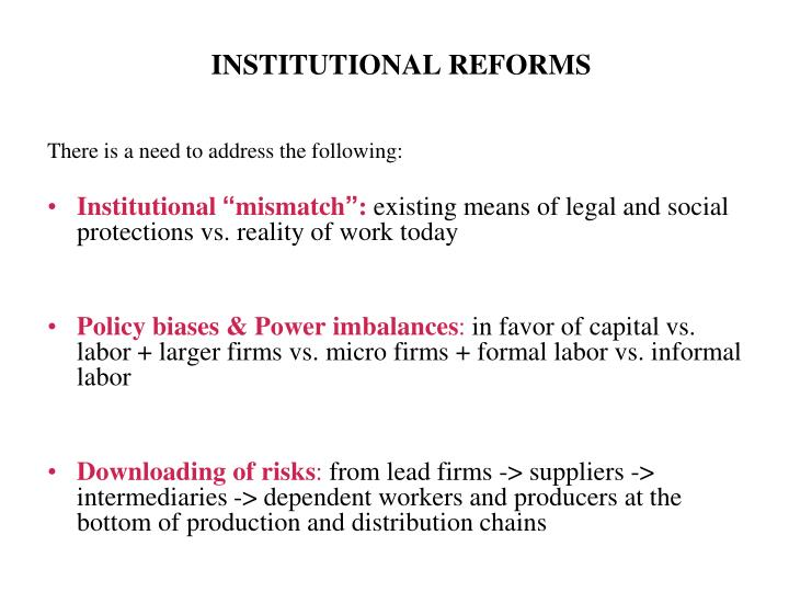 INSTITUTIONAL REFORMS