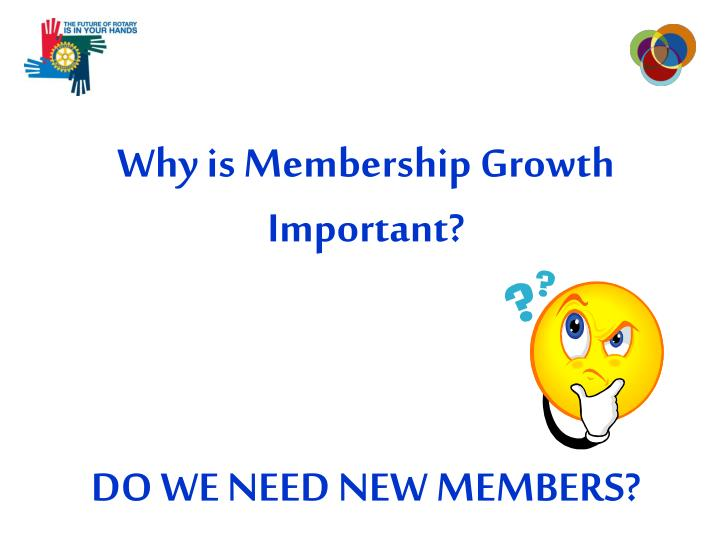 Why is Membership Growth Important?