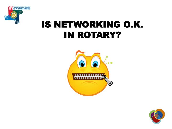 IS NETWORKING O.K.