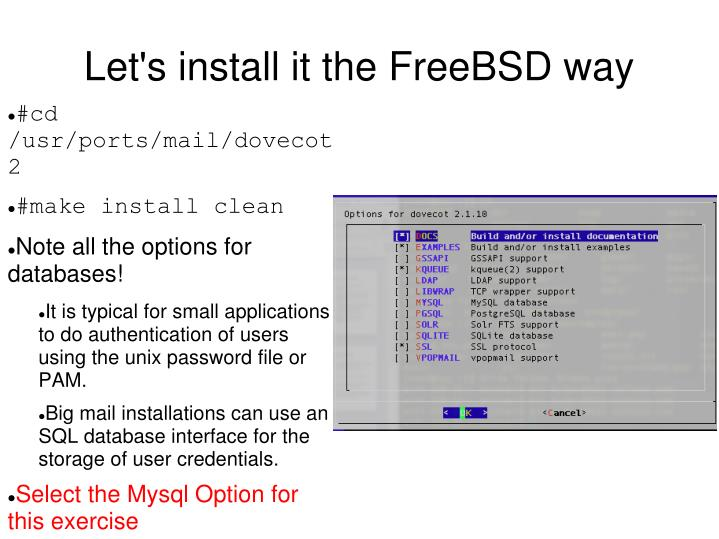 Let's install it the FreeBSD way