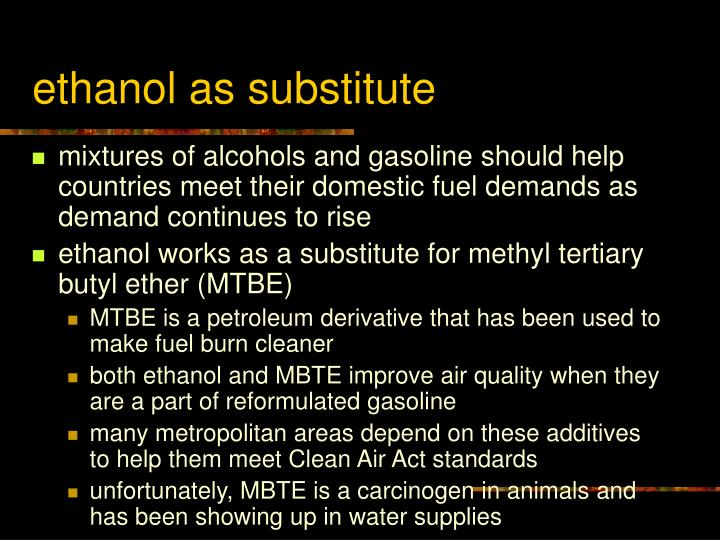 ethanol as substitute