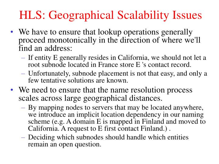 HLS: Geographical Scalability Issues