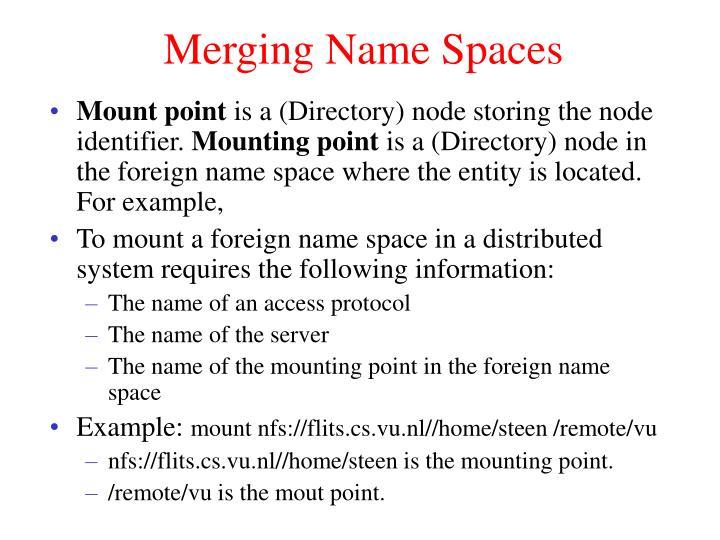 Merging Name Spaces