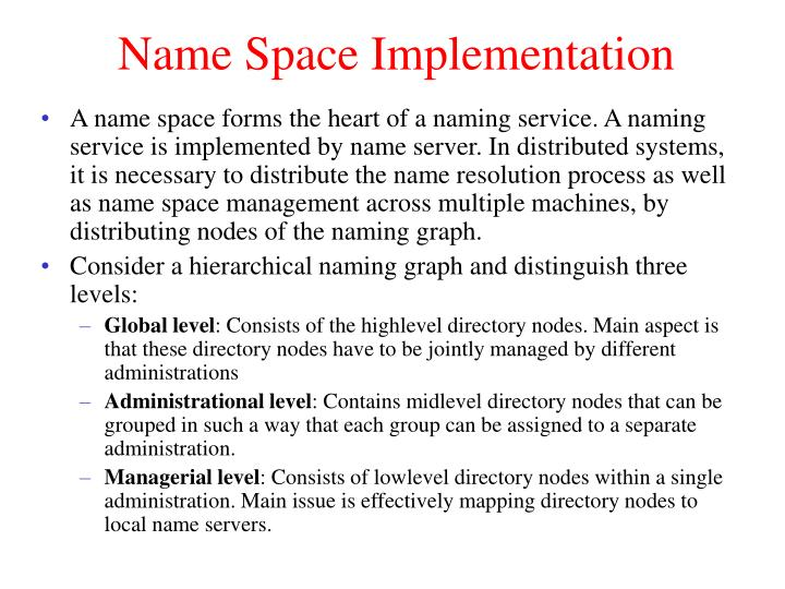 Name Space Implementation