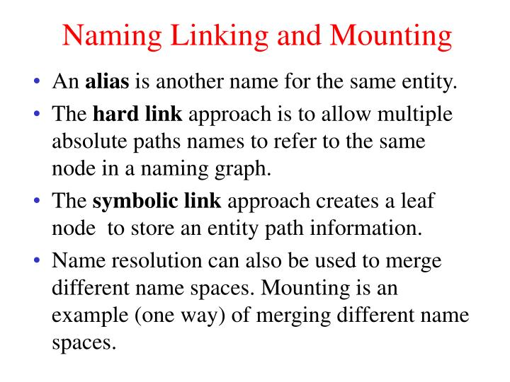 Naming Linking and Mounting