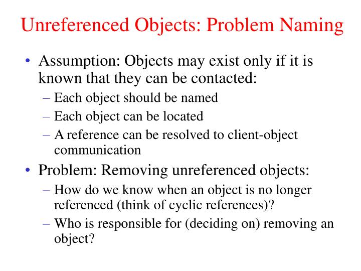 Unreferenced Objects: Problem Naming