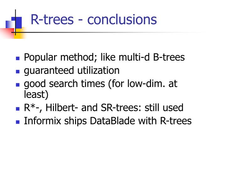 R-trees - conclusions