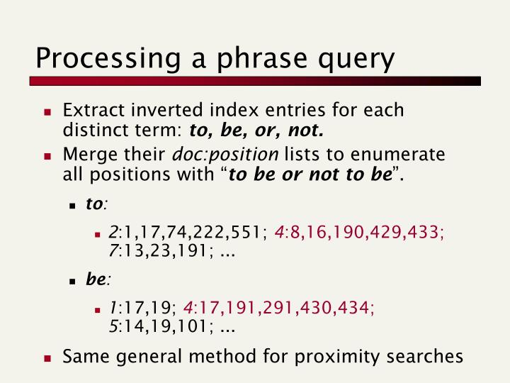 Processing a phrase query