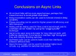 conclusions on async links