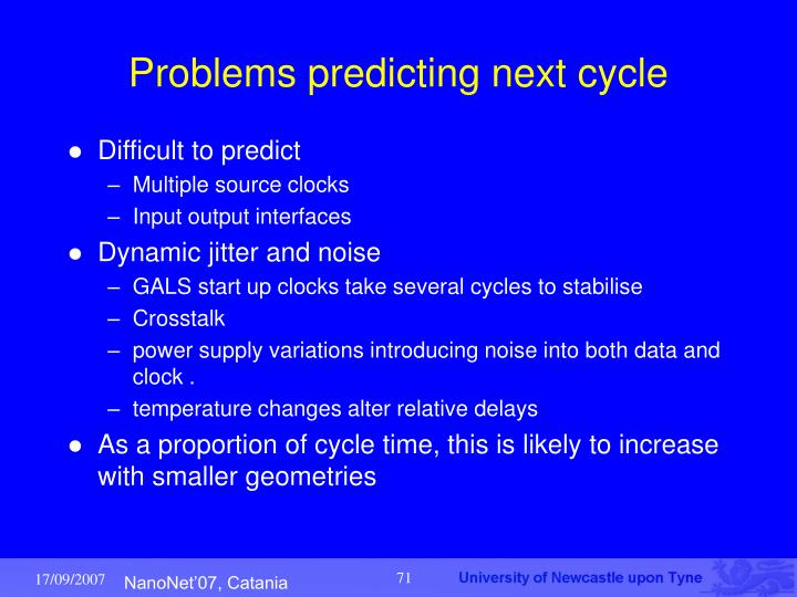 Problems predicting next cycle