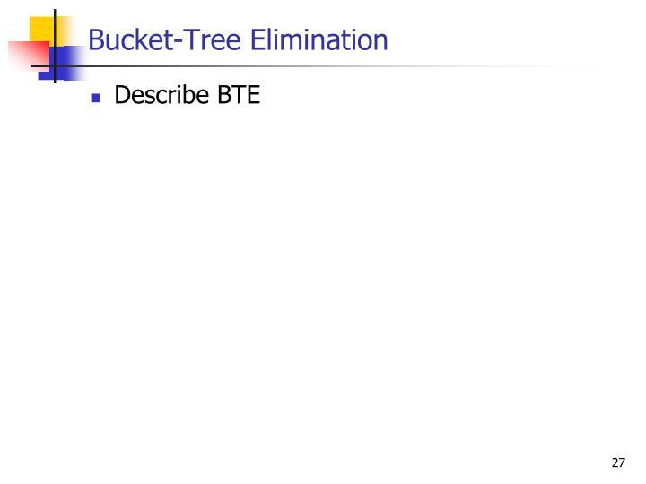 Bucket-Tree Elimination
