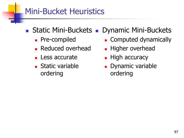 Mini-Bucket Heuristics