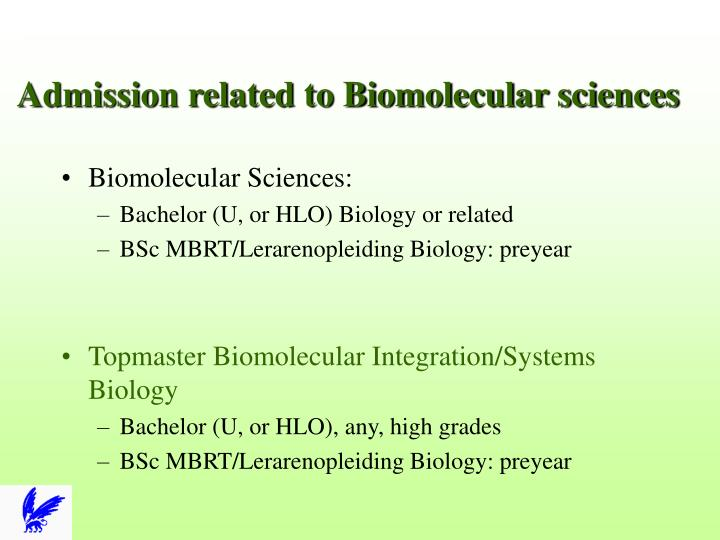 Admission related to Biomolecular sciences