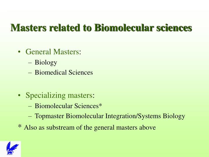 Masters related to Biomolecular sciences