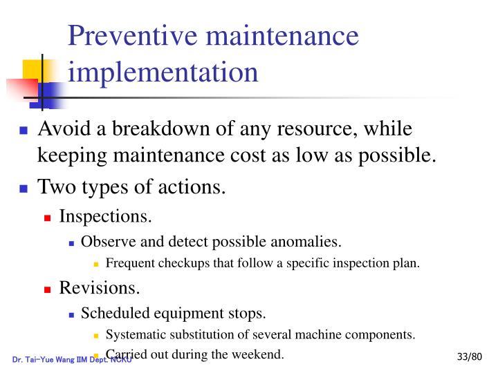 Preventive maintenance implementation