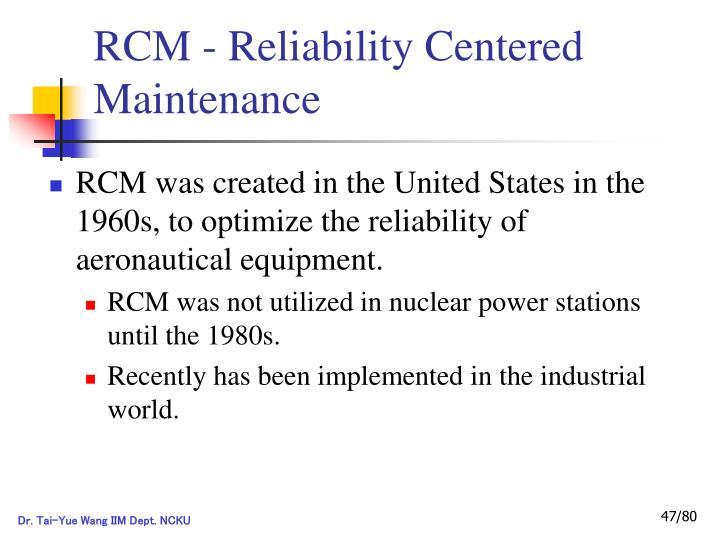 RCM - Reliability Centered Maintenance