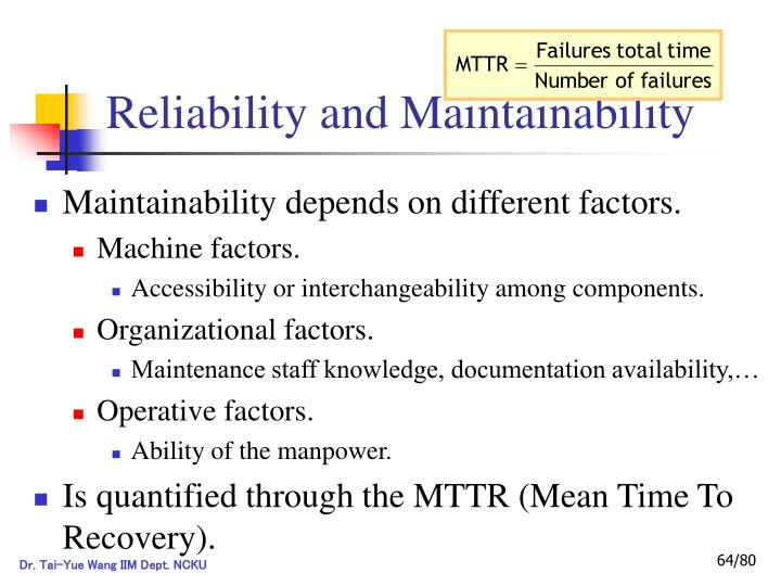 Reliability and Maintainability