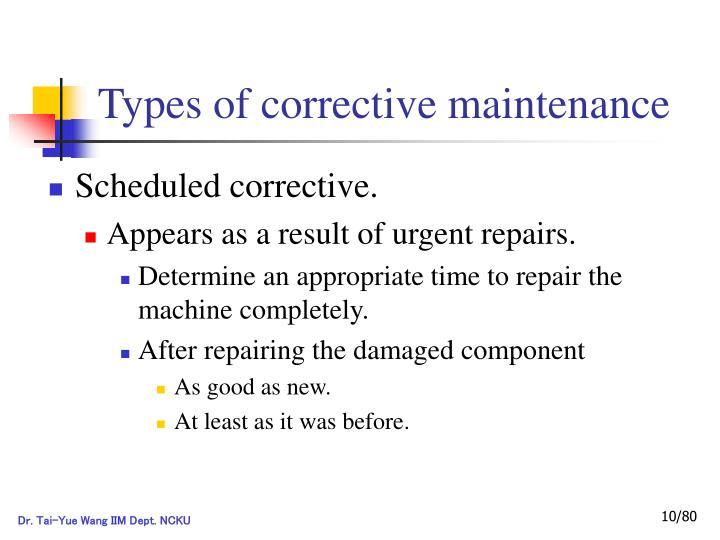Types of corrective maintenance