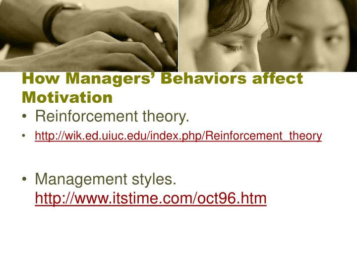 behaviour management for motivation Behavior (american english) or behaviour (commonwealth english) is the range of actions and mannerisms made by individuals, organisms, systems, or artificial entities in conjunction with themselves or their environment, which includes the other systems or organisms around as well as the (inanimate) physical environment.