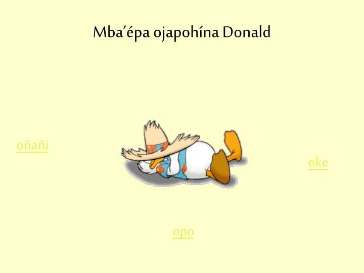 Mba'épa ojapohína Donald