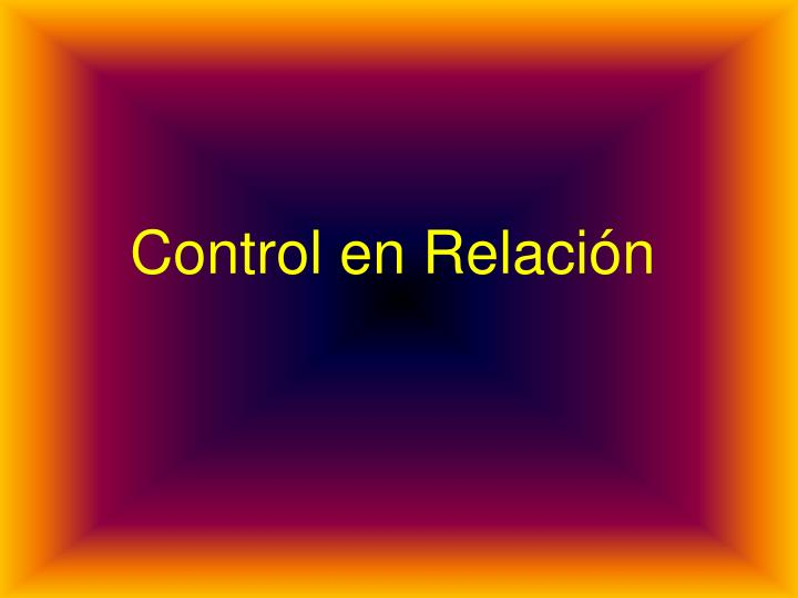 Control en Relación