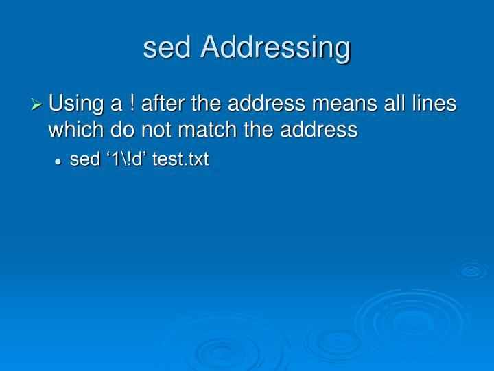 sed Addressing