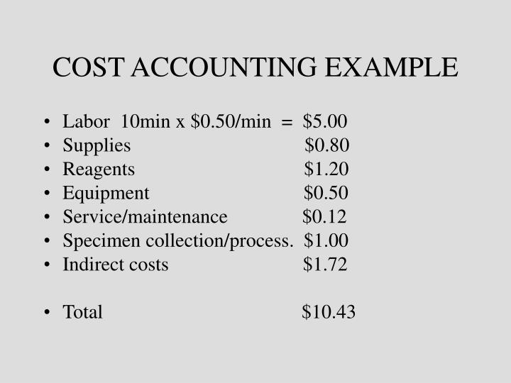 COST ACCOUNTING EXAMPLE