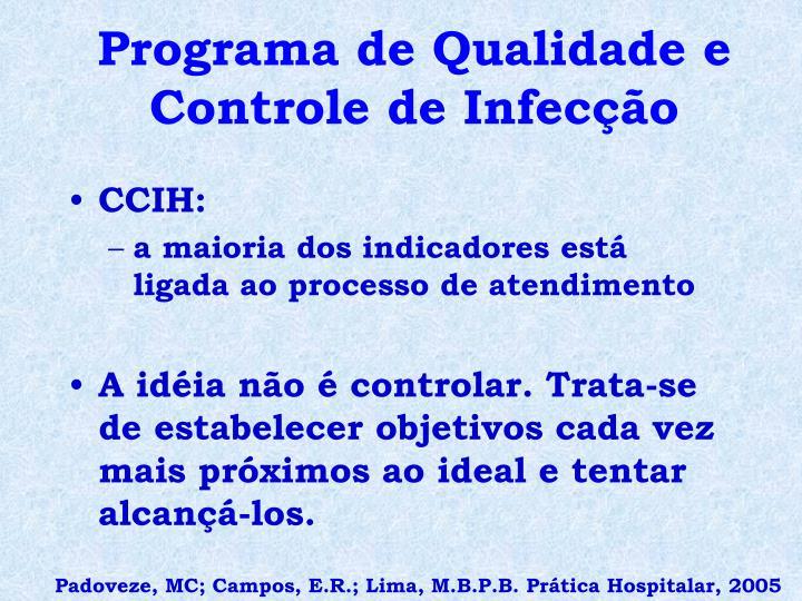 Programa de Qualidade e Controle de Infecção