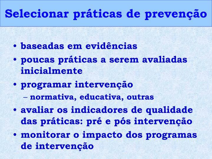Selecionar práticas de prevenção