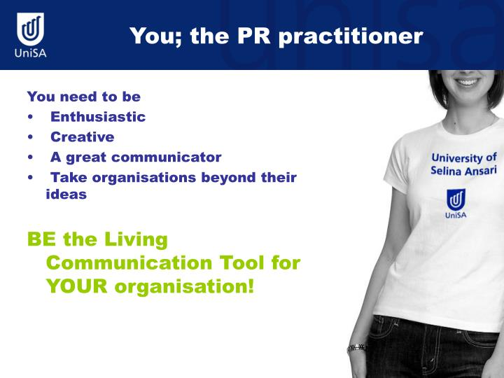 You; the PR practitioner