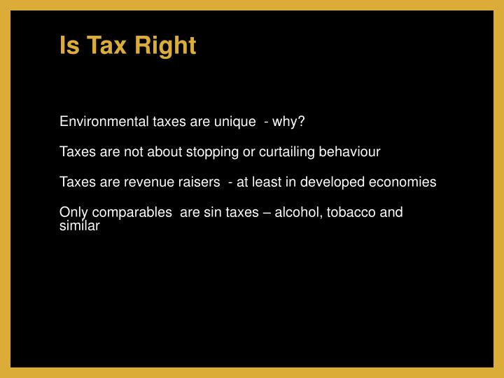 Is Tax Right