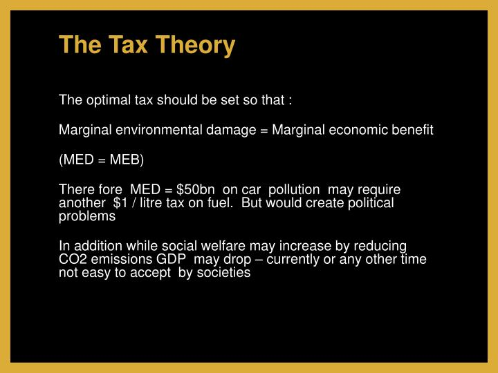 The Tax Theory