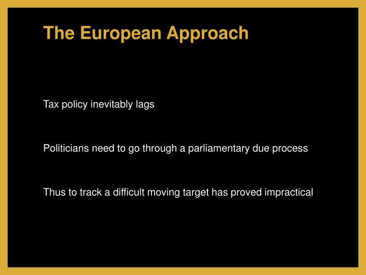 The European Approach