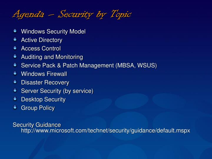 Agenda – Security by Topic
