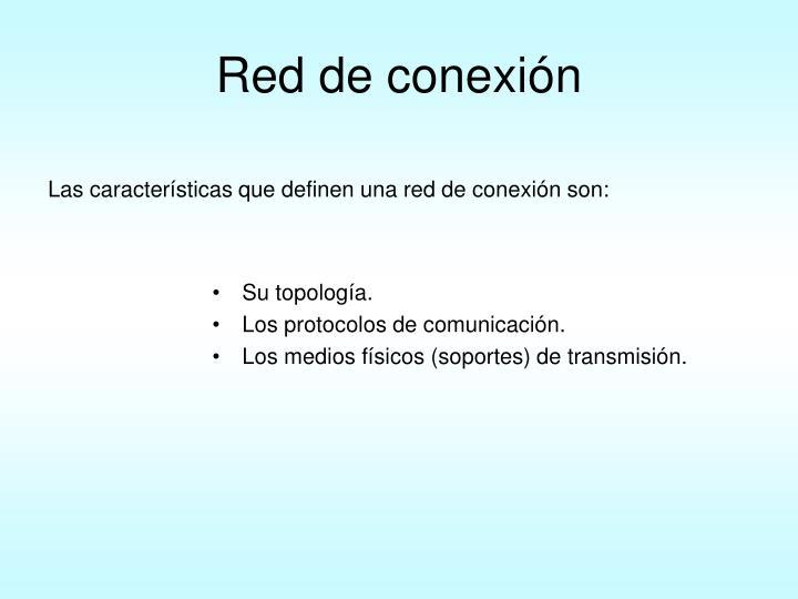 Red de conexión